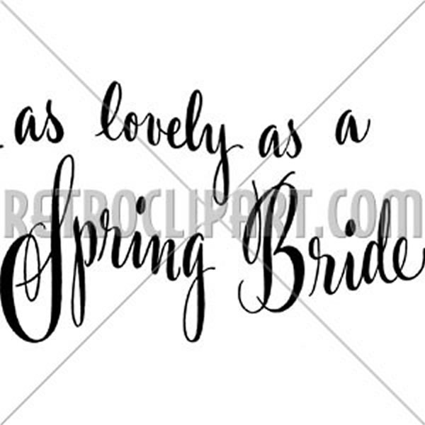 As Lovely As A Spring Bride