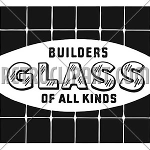 Builders Glass