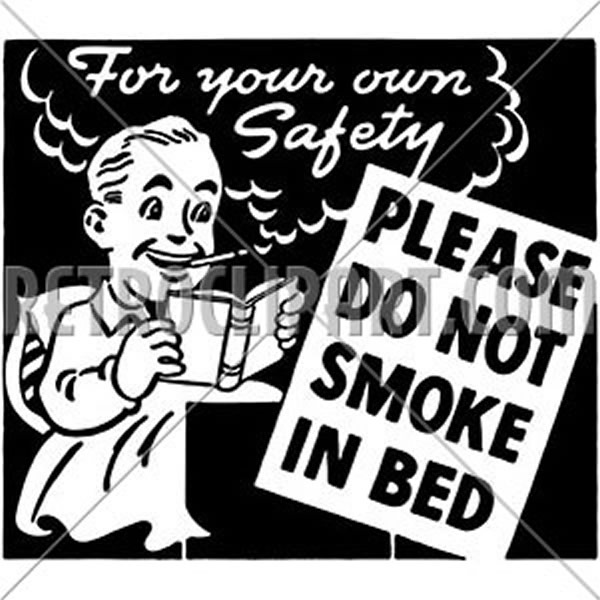 Do Not Smoke In Bed