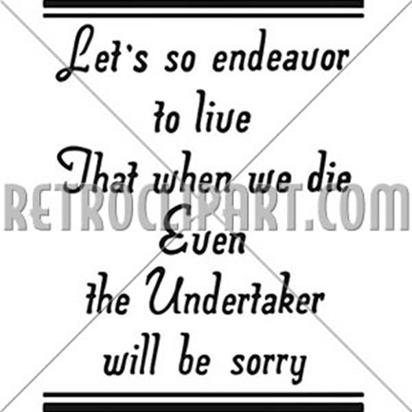 Endeavor To Live