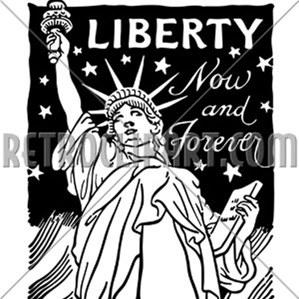 Liberty Now And Forever