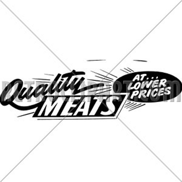 Quality Meats At Lower Prices