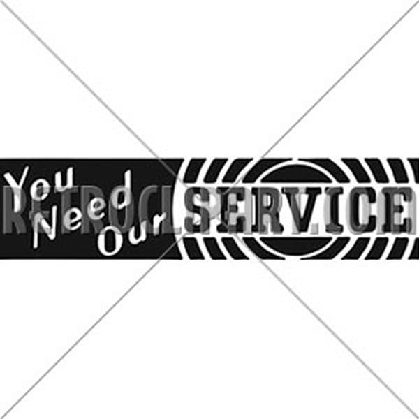 You Need Our Service